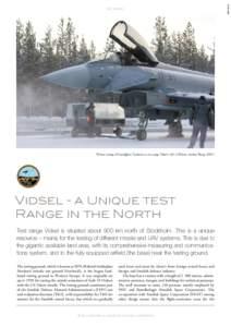 Winter testing of Eurofighter Typhoon at test range Vidsel (-28º C)(Photo: Anders Åberg, FMV)  Vidsel - a Unique test