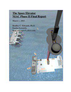 The Space Elevator NIAC Phase II Final Report March 1, 2003