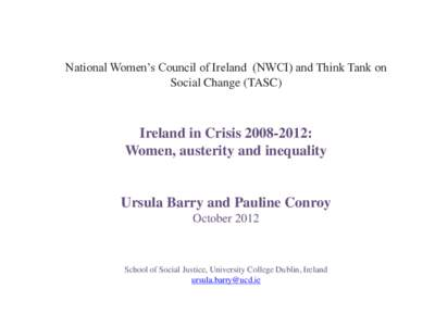 National Women's Council of Ireland (NWCI) and Think Tank on Social Change (TASC) Ireland in Crisis: Women, austerity and inequality