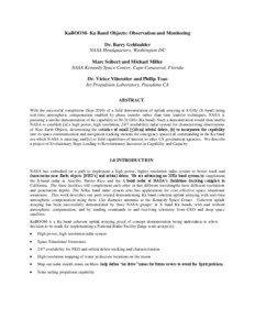 KaBOOM- Ka Band Objects: Observation and Monitoring Dr. Barry Geldzahler NASA Headquarters, Washington DC