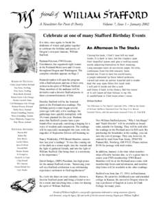 A Newsletter For Poets & Poetry  Volume 7, Issue 1 – January 2002 Celebrate at one of many Stafford Birthday Events It is time, once again, to break the