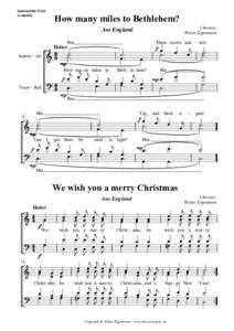 Gemischter Chor a capella How many miles to Bethlehem? Chorsatz: Walter Eigenmann