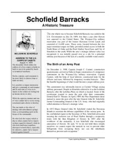 Schofield Barracks A Historic Treasure The site which was to become Schofield Barracks was ceded to the MG JOHN M. SCHOFIELD