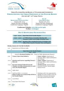 Bitte  URBAN PLATFORM DANUBE REGION, 2ND STAKEHOLDER CONFERENCE: STRENGTHENING THE URBAN DIMENSION OF THE DANUBE REGION JANUARY 26TH - 27TH 2015, VIENNA