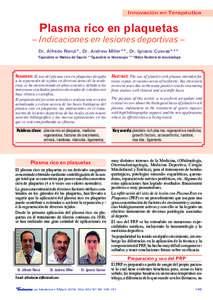 Innovación en Terapéutica  Plasma rico en plaquetas – Indicaciones en lesiones deportivas – Dr. Alfredo Rienzi*, Dr. Andrew Miller**, Dr. Ignacio Cuevas***