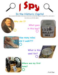 In the Historic Capitol  As you explore the exhibits in the museum, see if you can spot these objects on display! Put a check mark in the circles as you find the objects.  Who Am I?