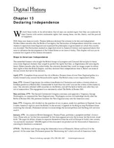 Page 53  Chapter 13 Declaring Independence e hold these truths to be self-evident, that all men are created equal; that they are endowed by their Creator with certain inalienable rights; that among these, are life, liber