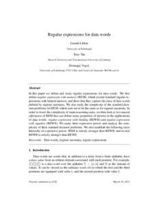 Regular expressions for data words Leonid Libkin University of Edinburgh Tony Tan Hasselt University and Transnational University of Limburg