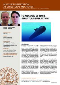MASTER'S DISSERTATION AT STRUCTURAL MECHANICS DEPARTMENT OF CONSTRUCTION SCIENCES | FACULTY OF ENGINEERING LTH | LUND UNIVERSITY FE-ANALYSIS OF FLUIDSTRUCTURE INTERACTION