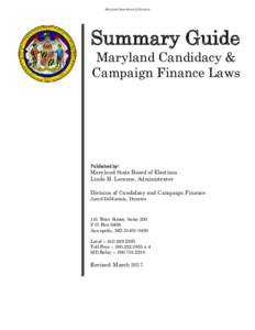 Maryland State Board of Elections  Summary Guide Maryland Candidacy & Campaign Finance Laws