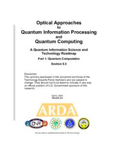 Optical Approaches to Quantum Information Processing and
