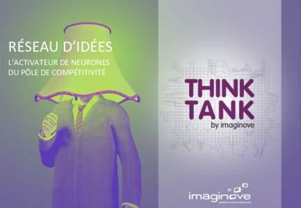 RÉSEAU D'IDÉES  L'ACTIVATEUR DE NEURONES   DU PÔLE DE COMPÉTITIVITÉ  Imaginez le casque (ou la casque1e)…   …et le cas d'app