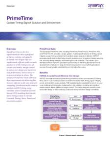 Datasheet  PrimeTime Golden Timing Signoff Solution and Environment  Overview