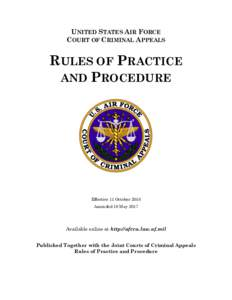 UNITED STATES AIR FORCE COURT OF CRIMINAL APPEALS RULES OF PRACTICE AND PROCEDURE