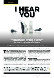 HEARING AIDS  I HEAR YOU  Simulation improves hearing aid performance