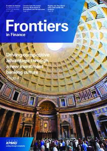 Frontiers in Finance For decision-makers in financial services JuneLessons from the recent