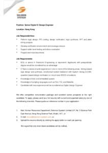 1  Position: Senior Digital IC Design Engineer Location: Hong Kong  Job Responsibilities: