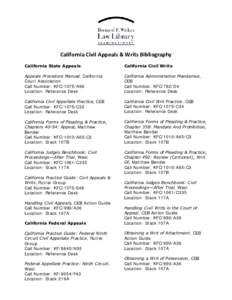 California Civil Appeals & Writs Bibliography California State Appeals California Civil Writs  Appeals Procedure Manual, California