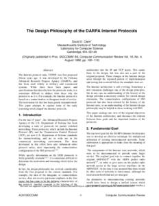 The Design Philosophy of the DARPA Internet Protocols David D. Clark* Massachusetts Institute of Technology Laboratory for Computer Science Cambridge, MA