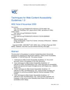 Techniques for Web Content Accessibility Guidelines 1.0  Techniques for Web Content Accessibility Guidelines 1.0 W3C Note 6 November 2000 This version: