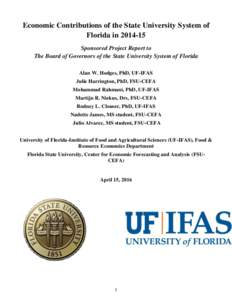 Economic Contributions of the State University System of Florida inSponsored Project Report to The Board of Governors of the State University System of Florida Alan W. Hodges, PhD, UF-IFAS Julie Harrington, PhD,
