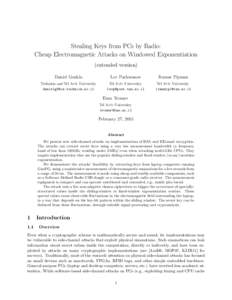 Stealing Keys from PCs by Radio: Cheap Electromagnetic Attacks on Windowed Exponentiation (extended version) Daniel Genkin  Lev Pachmanov