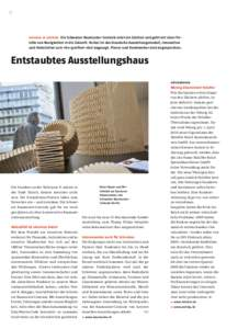 2  material im zentrum. Die Schweizer Baumuster-Centrale setzt ein Zeichen und geht mit einer Palette von Neuigkeiten in die Zukunft. Vorbei ist das klassische Ausstellungsmodell, Innovation und Materialien zum «be-gr