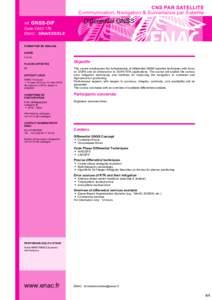 CNS PAR SATELLITE Communication, Navigation & Surveillance par Satellite réf. GNSS-DIF Code OACI 179 ENAC - SINA/EES/ELE