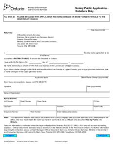 Notary Public Application Solicitors Only  Ministry of Government and Consumer Services  Fee $145.00