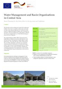 Water Management and Basin Organisations in Central Asia Basin Planning for the Isfara River in Kyrgyzstan and Tajikistan Context The Isfara River and its catchment are located in the southwestern Ferghana valley. The ri