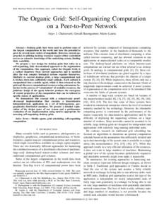 IEEE TRANSACTIONS ON SYSTEMS, MAN, AND CYBERNETICS, VOL. 35, NO. 3, MAYThe Organic Grid: Self-Organizing Computation on a Peer-to-Peer Network