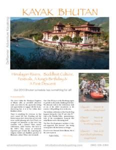 DeRiemer Adventure Kayaking  KAYAK BHUTAN Himalayan Rivers, Buddhist Culture, Festivals, A King's Birthday &