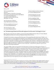 July 14, 2016 The Honorable Will Hurd Chairman Subcommittee on Information Technology Committee on Oversight and Government Reform U.S. House of Representatives