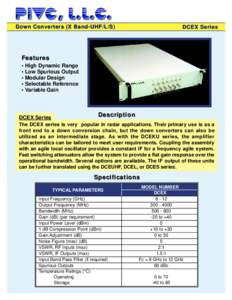 Down Converters (X Band-UHF/L/S)  DCEX Series Features • High Dynamic Range