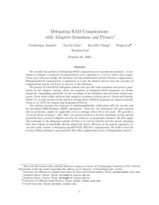 Delegating RAM Computations with Adaptive Soundness and Privacy∗ Prabhanjan Ananth† Yu-Chi Chen‡