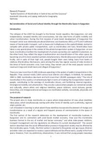 """Research Proposal """"Spatial Dynamics of Marshrutkas in Central Asia and the Caucasus"""" Humboldt University and Leipzig Institute for Geography Germany Re/consideration of Social and Cultural Identity through the Marshr"""