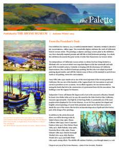 the  Palette Published by THE IRVINE MUSEUM | Autumn/Winter 2015