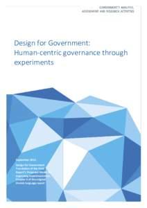 Design for Government: Human-centric governance through experiments September 2015 Design for Government