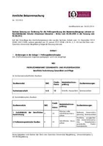 Amtliche Bekanntmachung NrVeröffentlicht am: Sechste Satzung zur Änderung für die Prüfungsordnung des Masterstudiengangs Lehramt an berufsbildenden Schulen (Vocational Education – M.Ed.) vom 03