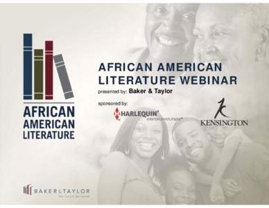 Microsoft PowerPoint - African American Literature Webinar Presentation Final.pptx