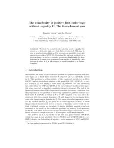 The complexity of positive first-order logic without equality II: The four-element case Barnaby Martin1? and Jos Martin2 1  School of Engineering and Computing Sciences, Durham University,