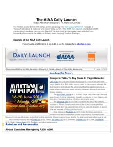 The AIAA Daily Launch Today's News from Newspapers, TV, Radio and Journals For member access to the AIAA Daily Launch, please log in to www.aiaa.org/MyAIAA, navigate to