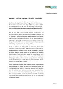 Presseinformation  webworx eröffnet digitale Filiale für Smallfolks Smallfolks – Clothing & Shoes ist ein Fachgeschäft für Kindermode, Kinderschuhe und andere schöne Dinge in Münster; webworx GmbH hat einen Onlin