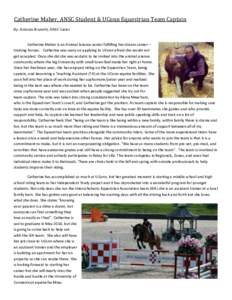 Catherine Maher, ANSC Student & UConn Equestrian Team Captain By: Antonia Brunetti, ANSC Junior Catherine Maher is an Animal Science senior fulfilling her dream career – training horses. Catherine was wary on applying
