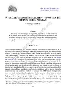 Proc. Int. Cong. of Math. – 2018 Rio de Janeiro, Vol–826) INTERACTION BETWEEN SINGULARITY THEORY AND THE MINIMAL MODEL PROGRAM Chenyang Xu (许晨阳)