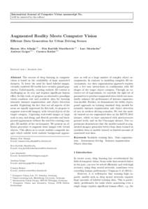 Internationl Journal of Computer Vision manuscript No. (will be inserted by the editor) Augmented Reality Meets Computer Vision Efficient Data Generation for Urban Driving Scenes Hassan Abu Alhaija1,2 · Siva Karthik Mus