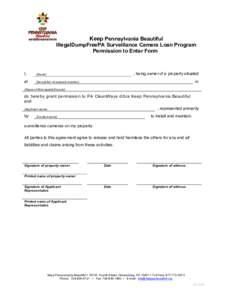 Keep Pennsylvania Beautiful IllegalDumpFreePA Surveillance Camera Loan Program Permission to Enter Form I,