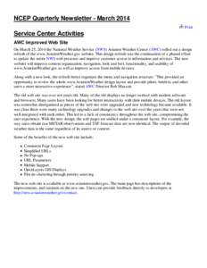 NCEP Quarterly Newsletter - March 2014 Print Service Center Activities AWC Improved Web Site On March 25, 2014 the National Weather Service (NWS) Aviation Weather Center (AWC) rolled out a design
