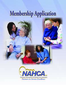 Membership Application  National Association of Health Care Assistants Partners in Service Excellence