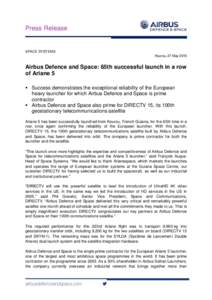 Press Release  SPACE SYSTEMS Kourou, 27 MayAirbus Defence and Space: 65th successful launch in a row